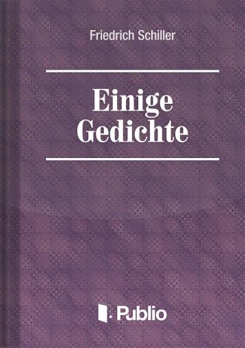 Einige Gedichte - Ekönyv - Friedrich Schiller