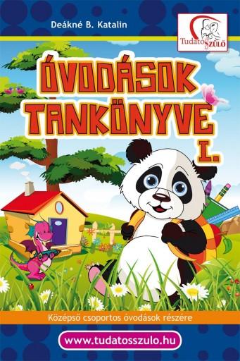 ÓVODÁSOK TANKÖNYVE I. - ÚJ BORÍTÓVAL! - Ekönyv - DEÁKNÉ B. KATALIN