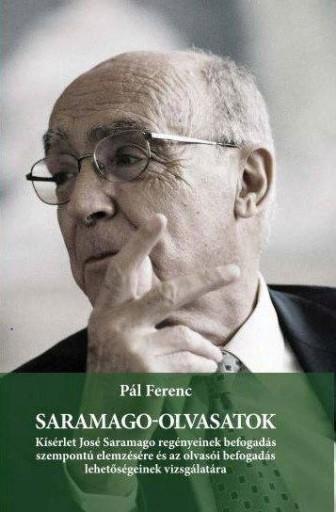 SARAMAGO-OLVASATOK - Ekönyv - PÁL FERENC