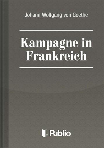 Kampagne in Frankreich - Ebook - Johann Wolfgang von Goethe