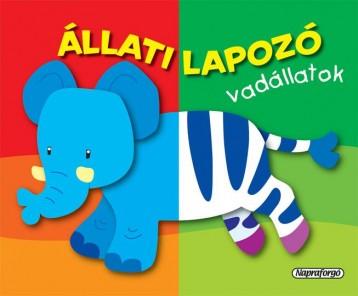 Állati lapozó - Vadállatok - Ekönyv - NAPRAFORGÓ KÖNYVKIADÓ