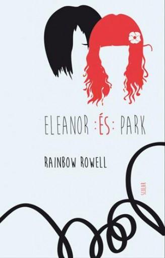 ELEANOR ÉS PARK - Ekönyv - ROWELL, RAINBOW