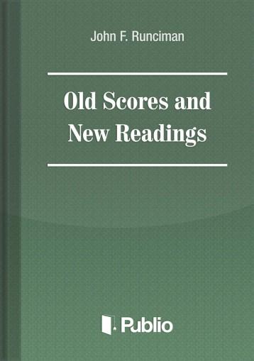 Old Scores and New Readings - Ekönyv -  John F. Runciman
