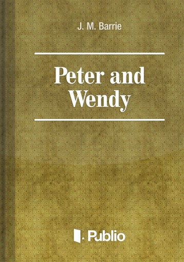 Peter and Wendy - Ekönyv - J. M. Barrie