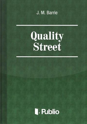 Quality Street - Ekönyv - J. M. Barrie