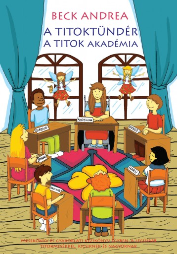 A TITOKTÜNDÉR - A TITOK AKADÉMIA - Ekönyv - BECK ANDREA