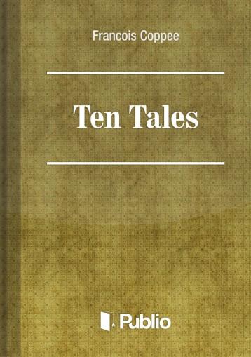 Ten Tales - Ekönyv -  François Coppée