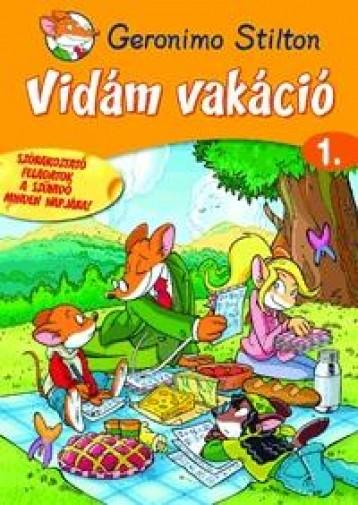 VIDÁM VAKÁCIÓ 1. - SZÓRAKOZTATÓ FELADATOK... - Ekönyv - STILTON, GERONIMO