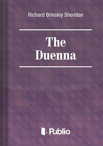 The Duenna - Ebook - Richard Brinsley Sheridan