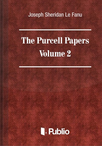 The Purcell Papers Volume II.  - Ebook - Joseph Sheridan Le Fanu