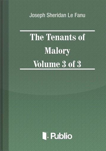 The Tenants of Malory Volume 3 of 3 - Ebook - Joseph Sheridan Le Fanu