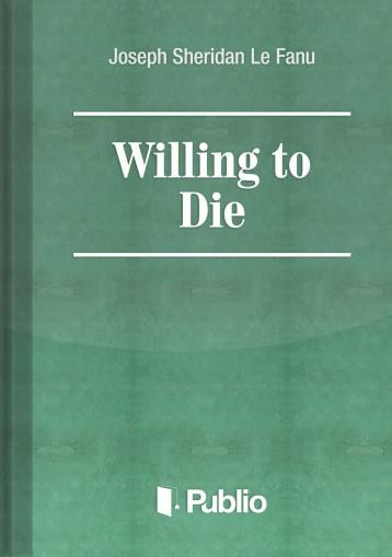 Willing to Die - Ebook - Joseph Sheridan Le Fanu
