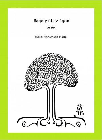 Bagoly ül az ágon - Ekönyv - Füredi Annamária Márta