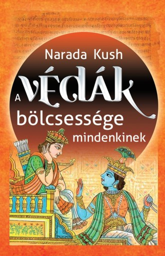 A Védák bölcsessége - Ekönyv - Narada Kush