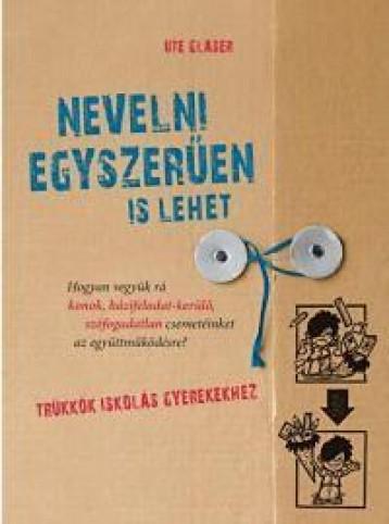 NEVELNI EGYSZERŰEN IS LEHET - Ekönyv - GLASER, UTE
