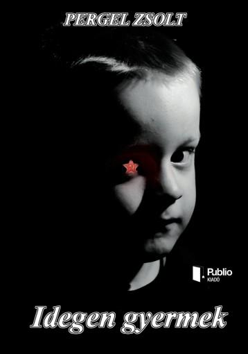 Idegen gyermek - Ekönyv - Pergel Zsolt