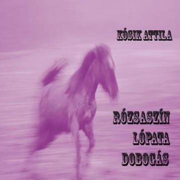 Rózsaszín lópata dobogás - Ekönyv - Kósik Attila