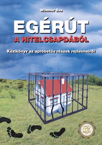 Egérút a hitelcsapdából - Ekönyv - Wimmer Éva