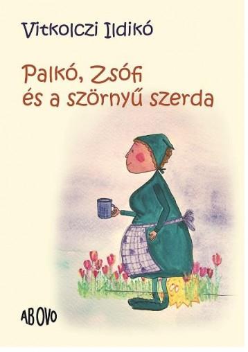 PALKÓ, ZSÓFI ÉS A SZÖRNYŰ SZERDA - Ekönyv - VITKOLCZI ILDIKÓ