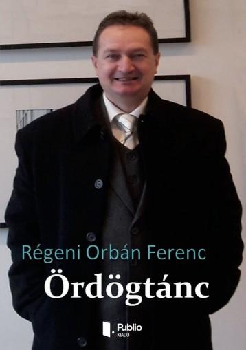 Ördögtánc - Ekönyv - Régeni Orbán Ferenc