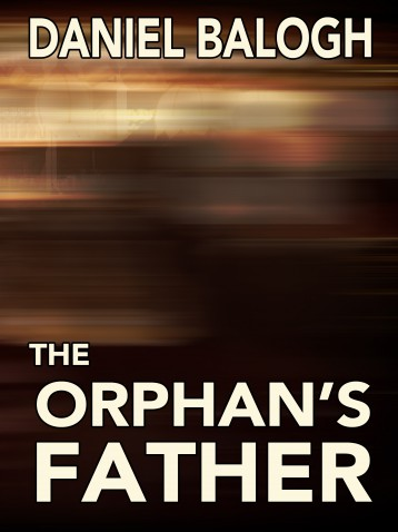 The Orphan\'s Father - Ebook - Daniel Balogh