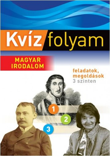 KVÍZFOLYAM - MAGYAR IRODALOM - Ebook - VENTUS LIBRO KIADÓ