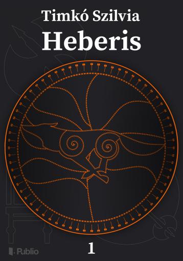 Heberis I. - Ekönyv - Timkó Szilvia