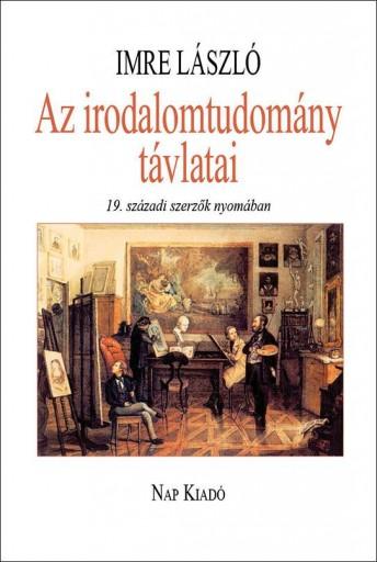 AZ IRODALOMTUDOMÁNY TÁVLATAI - Ebook - IMRE LÁSZLÓ