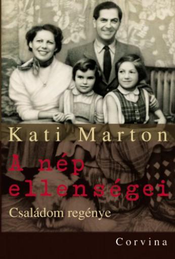 A nép ellenségei - Családom regénye - Ekönyv - Marton Kati