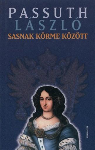Sasnak körme között - Ekönyv - Passuth László