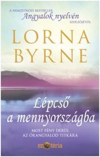 LÉPCSŐ A MENNYORSZÁGBA - Ebook - BYRNE, LORNA