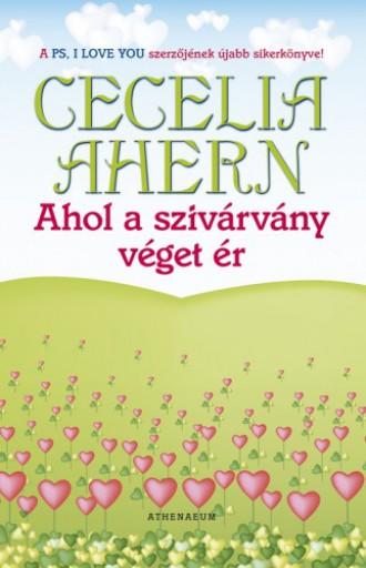 Ahol a szivárvány véget ér - Ekönyv - Cecelia  Ahern