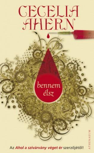 Bennem élsz - Ekönyv - Cecelia  Ahern