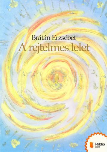A rejtelmes lelet - Ekönyv - Brátán Erzsébet