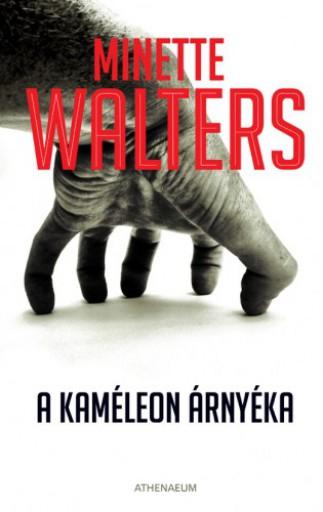 A kaméleon árnyéka - Ekönyv - Minette Walters