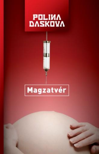 Magzatvér - Ebook - Polina Daskova
