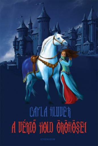 A vérző hold örökösei - Ekönyv - Cayla Kluver