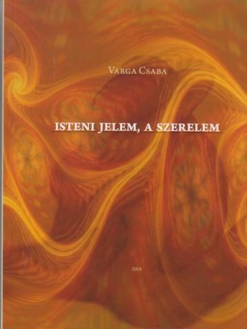 ISTENI JELEM, A SZERELEM - Ekönyv - VARGA CSABA