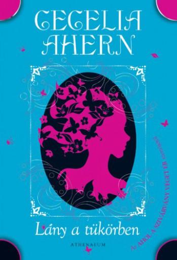 Lány a tükörben - Ebook - Cecelia Ahern