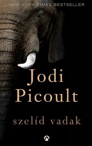 Szelíd vadak - Ekönyv - Jodi Picoult