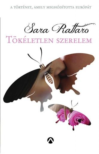 Tökéletlen szerelem - Ekönyv - Sara Rattaro