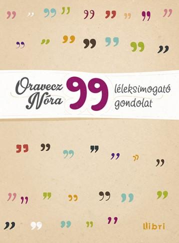 99 léleksimogató gondolat  - Ekönyv - Oravecz Nóra