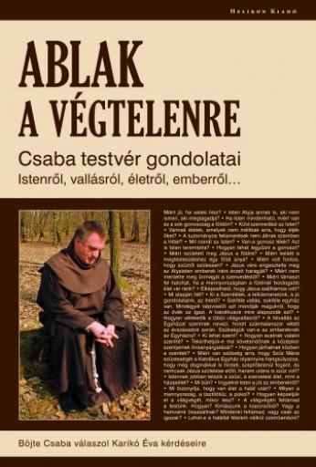 Ablak a végtelenre - Ekönyv - Böjte Csaba