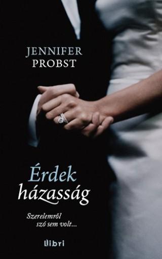Érdekházasság - Ekönyv - Jennifer Probst