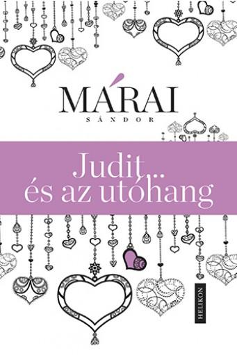 Judit …és az utóhang - Ekönyv - Márai Sándor