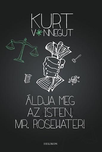 Áldja meg az Isten, Mr. Rosewater! - Ekönyv - Kurt Vonnegut