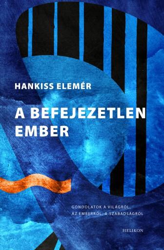 A befejezetlen ember - Ebook - Hankiss Elemér