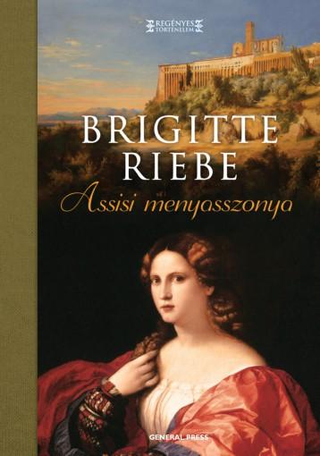 Assisi menyasszonya - Ekönyv - Brigitte Riebe