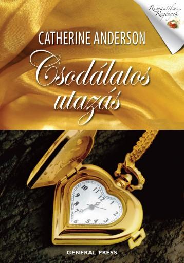 Csodálatos utazás - Ekönyv - Catherine Anderson