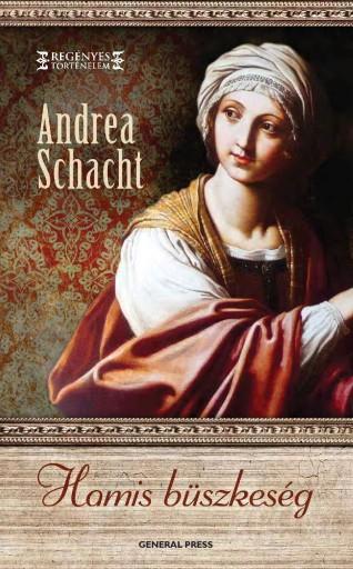 Hamis büszkeség - Ekönyv - Andrea Schacht